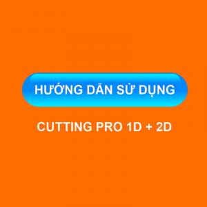 Hướng dẫn sử dụng Cutting Pro 1D + 2D