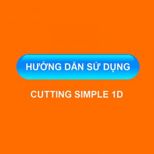 Hướng dẫn sử dụng cutting simple 1D
